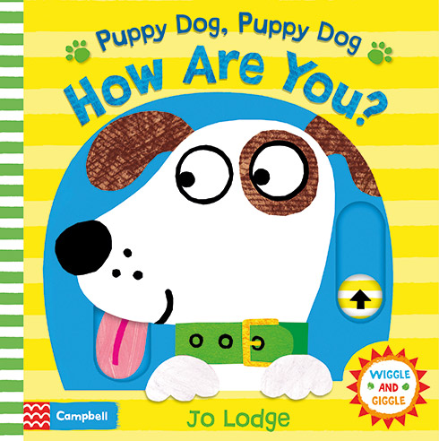 5 favourite fun and early learning books by Campbell Books for Butlins | Puppy Dog, Puppy Dog How Are You?